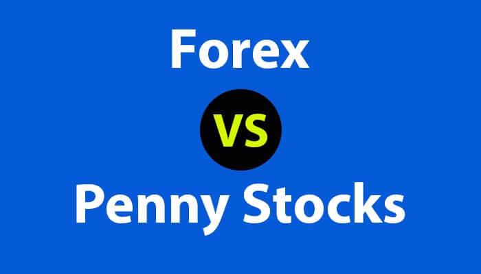 Forex vs Penny Stocks